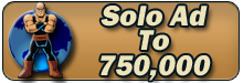 Super Solo Ad To 750K and 22K Buyers with 2500+ Clicks